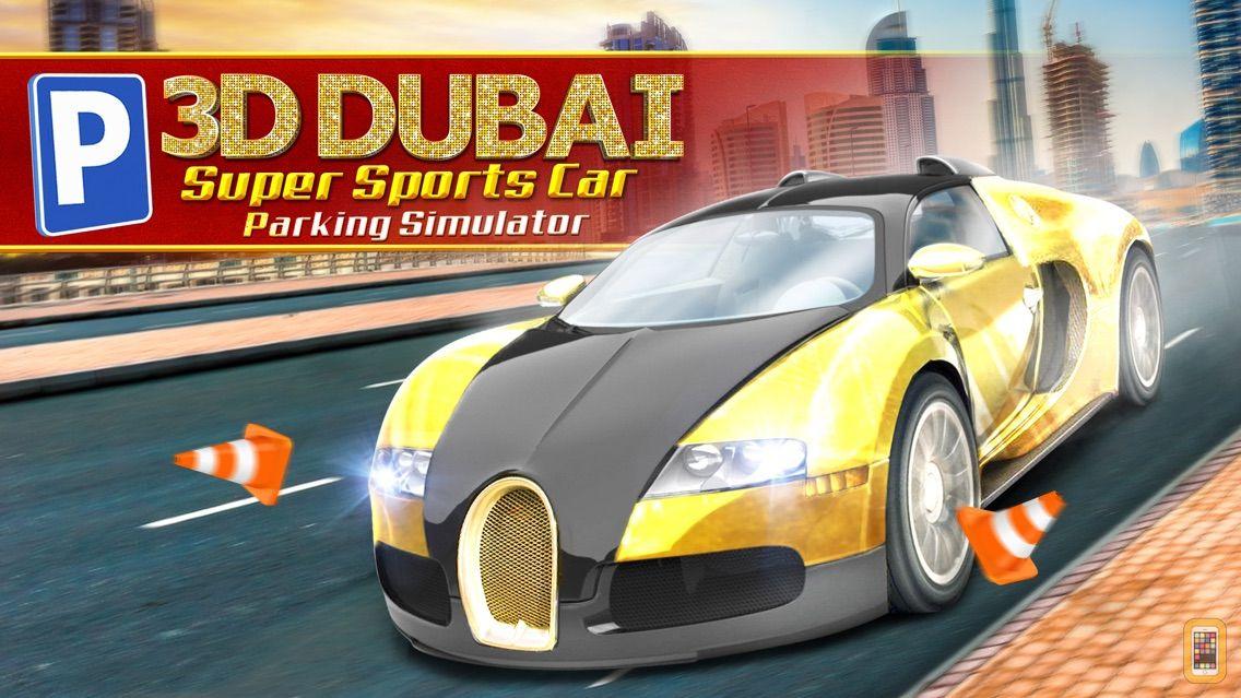 Screenshot - 3D Dubai Parking Simulator Drive Real Extreme Super Sports Car
